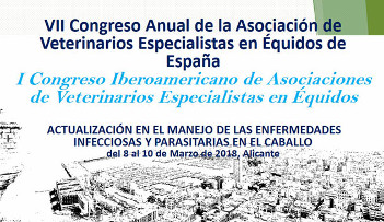 7th Annual Congress of the Association of special veterinary in equidae from Spain
